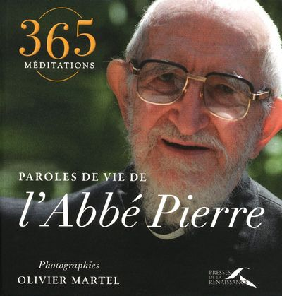 PAROLES DE VIE DE L'ABBE PIERRE